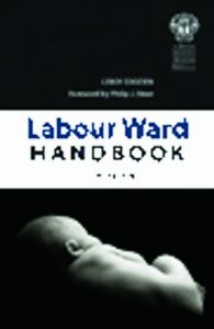 Baixar The Labour Ward Handbook, second edition pdf, epub, eBook