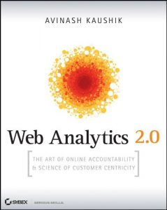 Baixar Web Analytics 2.0: The Art of Online Accountability and Science of Customer Centricity pdf, epub, eBook