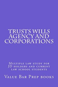 Baixar Trusts Wills Agency and Corporations: e law books (English Edition) pdf, epub, eBook