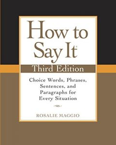 Baixar How to Say It, Third Edition: Choice Words, Phrases, Sentences, and Paragraphs for Every Situation pdf, epub, eBook