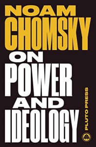 Baixar On Power and Ideology: The Managua Lectures – New Edition (Chomsky Perspectives) pdf, epub, eBook