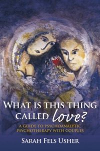 Baixar What is This Thing Called Love?: A Guide to Psychoanalytic Psychotherapy with Couples pdf, epub, eBook