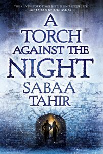 Baixar A Torch Against the Night (An Ember In The Ashes) pdf, epub, eBook