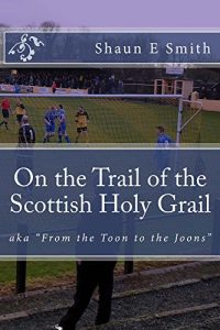 Baixar On the Trail of the Scottish Holy Grail: From the Toon to the Joons (English Edition) pdf, epub, eBook