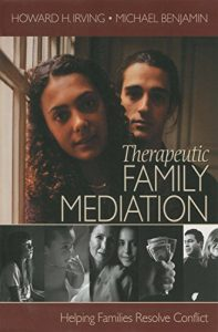 Baixar Therapeutic Family Mediation: Helping Families Resolve Conflict pdf, epub, eBook