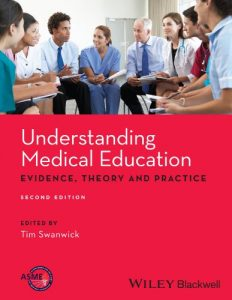 Baixar Understanding Medical Education: Evidence,Theory and Practice pdf, epub, eBook