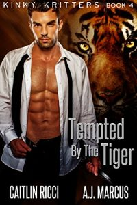 Baixar Tempted by the Tiger (Kinky Kritters Book 4) (English Edition) pdf, epub, eBook