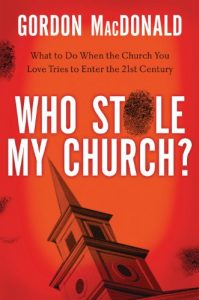 Baixar Who Stole My Church: What to Do When the Church You Love Tries to Enter the 21st Century pdf, epub, eBook