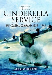 Baixar The Cinderella Service: RAF Coastal Command 1939 – 1945 pdf, epub, eBook