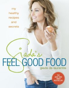 Baixar Giada's Feel Good Food: My Healthy Recipes and Secrets pdf, epub, eBook