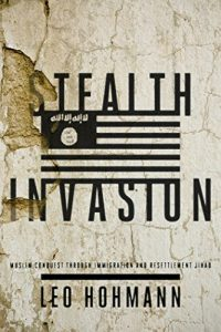 Baixar Stealth Invasion: Muslim Conquest Through Immigration and the Resettlement Jihad (English Edition) pdf, epub, eBook