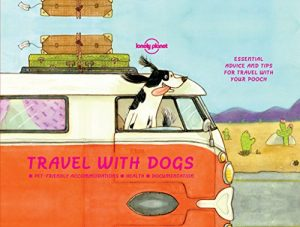 Baixar Travel With Dogs (Lonely Planet) pdf, epub, eBook