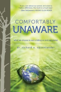 Baixar Comfortably Unaware: What We Choose to Eat Is Killing Us and Our Planet pdf, epub, eBook