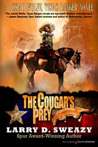 Baixar The Cougar's Prey (A Josiah Wolfe, Texas Ranger Novel Book 4) (English Edition) pdf, epub, eBook