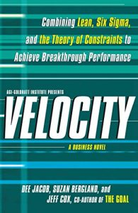 Baixar Velocity: Combining Lean, Six Sigma and the Theory of Constraints to Achieve Breakthrough Performance – A Business Novel (English Edition) pdf, epub, eBook