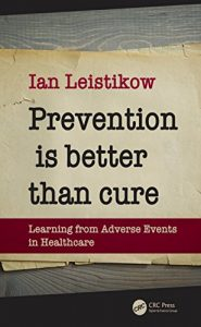 Baixar Prevention is Better than Cure: Learning from Adverse Events in Healthcare pdf, epub, eBook