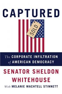 Baixar Captured: The Corporate Infiltration of American Democracy pdf, epub, eBook