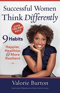 Baixar Successful Women Think Differently: 9 Habits to Make You Happier, Healthier, and More Resilient (English Edition) pdf, epub, eBook