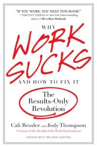 Baixar Why Work Sucks and How to Fix It: The Results-Only Revolution pdf, epub, eBook