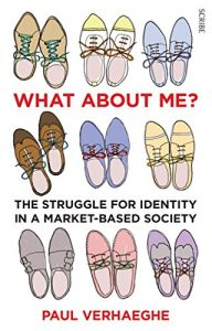 Baixar What about Me?: the struggle for identity in a market-based society pdf, epub, eBook