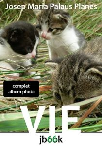 Baixar Vie [complet] (French Edition) pdf, epub, eBook