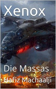 Baixar Xenox: Die Massas (Teil 2) (German Edition) pdf, epub, eBook