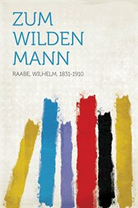 Baixar Zum wilden Mann pdf, epub, eBook