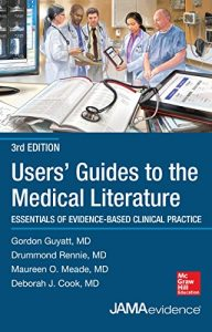 Baixar Users' Guides to the Medical Literature: Essentials of Evidence-Based Clinical Practice, Third Edition (Uses Guides to Medical Literature) pdf, epub, eBook