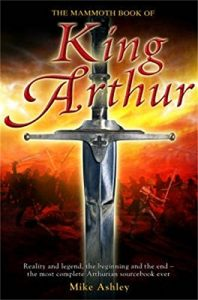 Baixar The Mammoth Book of King Arthur (Mammoth Books) (English Edition) pdf, epub, eBook