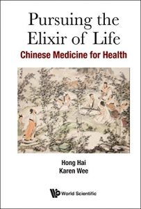 Baixar Pursuing the Elixir of Life:Chinese Medicine for Health pdf, epub, eBook