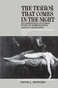 Baixar The Terror That Comes in the Night: An Experience-Centered Study of Supernatural Assault Traditions: Experience-centred Study of Supernatural Assault Traditions … of the American Folklore Society) pdf, epub, eBook