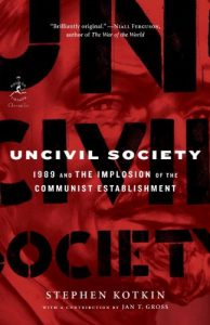 Baixar Uncivil Society: 1989 and the Implosion of the Communist Establishment (Modern Library Chronicles Series) pdf, epub, eBook