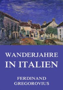 Baixar Wanderjahre in Italien (German Edition) pdf, epub, eBook