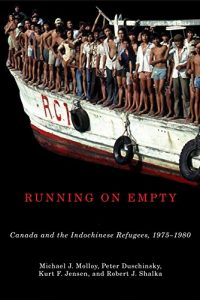 Baixar Running on Empty: Canada and the Indochinese Refugees, 1975-1980 (McGill-Queen's Studies in Ethnic History) pdf, epub, eBook