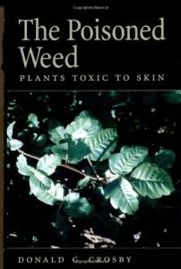 Baixar The Poisoned Weed: Plants Toxic to Skin pdf, epub, eBook