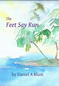 Baixar The Feet Say Run (English Edition) pdf, epub, eBook