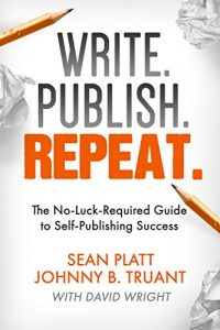 Baixar Write. Publish. Repeat. (The No-Luck-Required Guide to Self-Publishing Success) (The Smarter Artist Book 1) (English Edition) pdf, epub, eBook