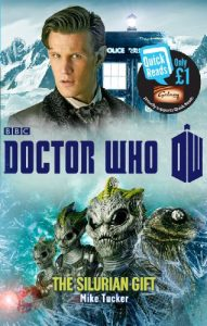 Baixar Doctor Who: The Silurian Gift (Doctor Who: Quick Reads) pdf, epub, eBook