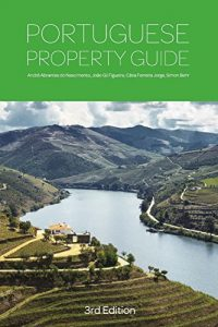 Baixar Portuguese Property Guide – Third Edition: Buying, Renting, Living and Working in Portugal (English Edition) pdf, epub, eBook