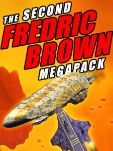 Baixar The Second Fredric Brown Megapack: 27 Classic Science Fiction Stories (The Fredric Brown Megapack) pdf, epub, eBook