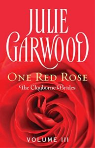 Baixar One Red Rose (Clayborne Brides Book 3) (English Edition) pdf, epub, eBook