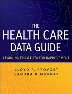 Baixar The Health Care Data Guide: Learning from Data for Improvement pdf, epub, eBook