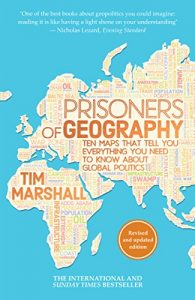 Baixar Prisoners of Geography: Ten Maps That Tell You Everything You Need To Know About Global Politics pdf, epub, eBook