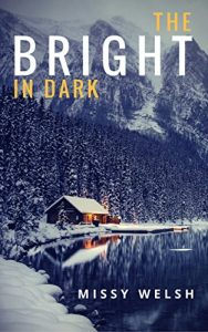 Baixar The Bright In Dark pdf, epub, eBook