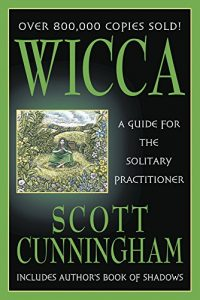 Baixar Wicca: A Guide for the Solitary Practitioner pdf, epub, eBook