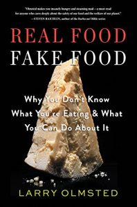 Baixar Real Food/Fake Food: Why You Don't Know What You're Eating and What You Can Do About It (English Edition) pdf, epub, eBook