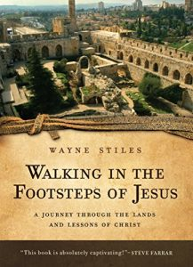 Baixar Walking in the Footsteps of Jesus: A Journey Through the Lands and Lessons of Christ pdf, epub, eBook