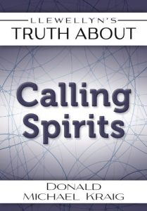 Baixar Llewellyn's Truth About Calling Spirits (Truth About Series) pdf, epub, eBook
