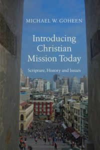 Baixar Introducing Christian Mission Today: Scripture, History and Issues pdf, epub, eBook
