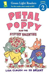Baixar Petal and Poppy and the Mystery Valentine (Green Light Readers Level 2) pdf, epub, eBook